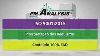 ISO 9001 2015 - Treinamento Requisitos EAD - PM Analysis