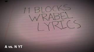 11 Blocks - Wrabel [Lyrics]