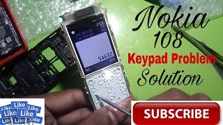 nokia 108 keypad not working Solution/Hindi Me/1000%WORKING