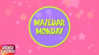 Mazedar Monday | Punjabi Songs Collection 2017 | Speed Records