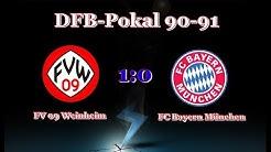DFB Pokal 90-91 FV 09 Weinheim gegen  Bayern München 1 - 0