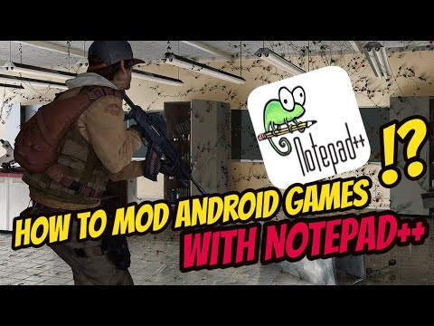 How To Mod Android Games With NotePad++