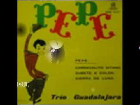 TRIO GUADALAJARA - PEPE