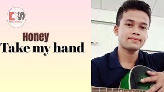 Honey Take My Hand|Raw Acoustic Cover|Cody Francis|Dilshan Suchiang|2020
