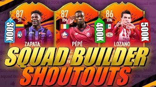 300K/400K/500K HYBRID SQUAD BUILDER SHOUTOUTS FIFA 19 ULTIMATE TEAM FEATRUING NEW HEADLINERS