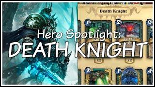 Hero Spotlight #1 - The Death Knight