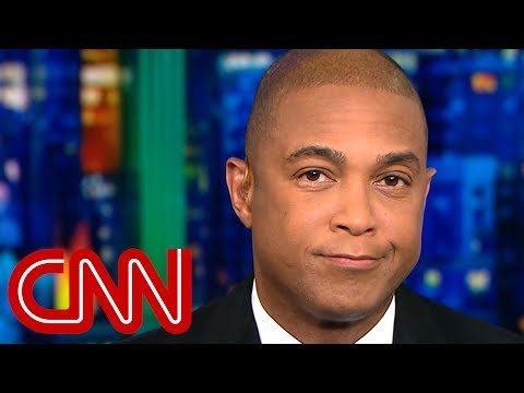 Don Lemon: Trump is lying, even about good news