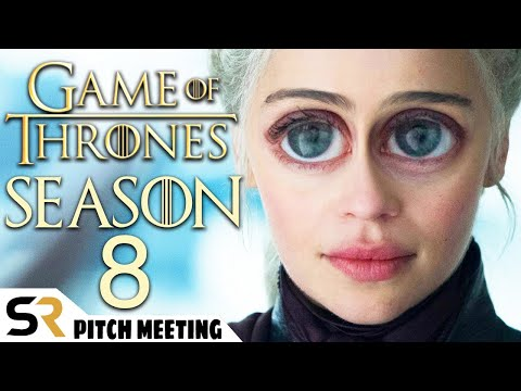 Imaginary pitch meeting for the final season of Game of Thrones
