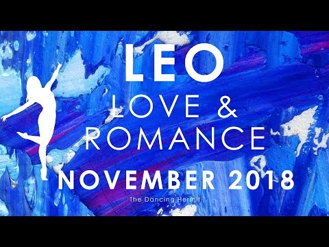 LEO 🎆💗 LOVE AND HAPPINESS YOU HAVE BEEN WAITING FOR 💗🎆 LOVE AND ROMANCE NOVEMBER 2018
