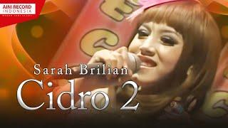 Sarah Brilian - Cidro 2 [OFFICIAL]