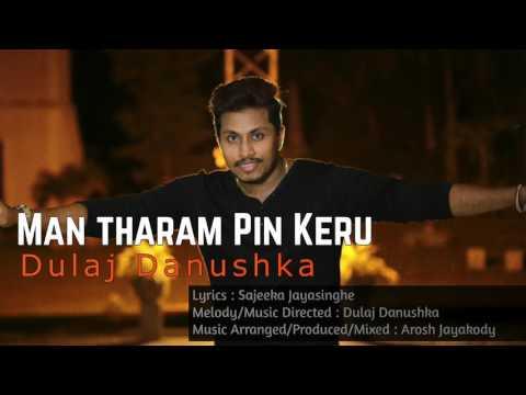 Man Tharam Pin Keru - Dulaj Danushka | New Sinhala Song 2017 (මං තරම් පින් කෙරූ)