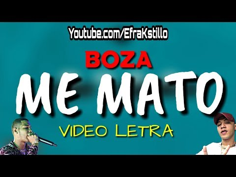 Boza - Me Mato [Lyrics Video]