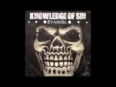 Evangel - Knowledge Of Sin