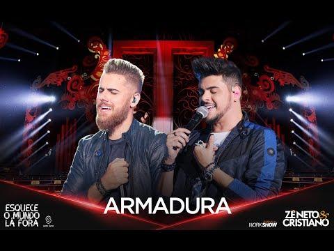 Zé Neto e Cristiano - ARMADURA - EsqueceOMundoLaFora