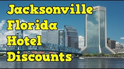 How to find hotel discounts and deals in Jacksonville Florida