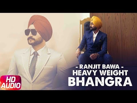 Heavy Weight Bhangra | Audio Song | Ranjit Bawa Ft. Bunty Bains | Jassi X | Speed Records