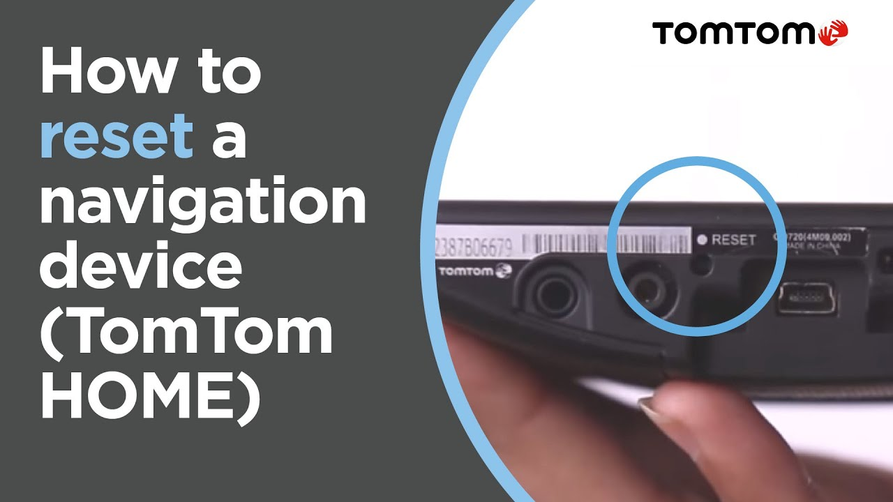 Super How to reset a navigation device that connects to TomTom HOME UC-69