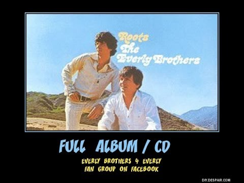 everly brothers full cd roots best country album ever youtube. Black Bedroom Furniture Sets. Home Design Ideas