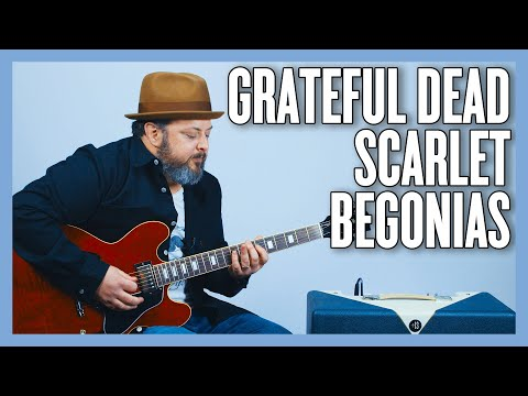 Grateful Dead Scarlet Begonias Guitar Lesson + Tutorial