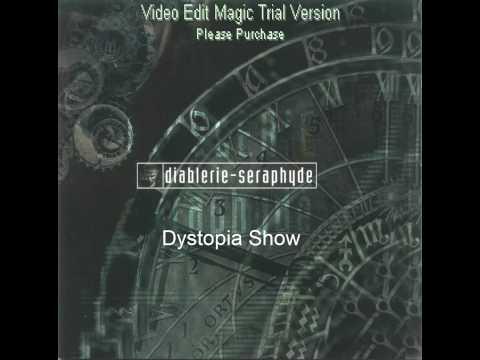 Diablerie - Dystopia Show