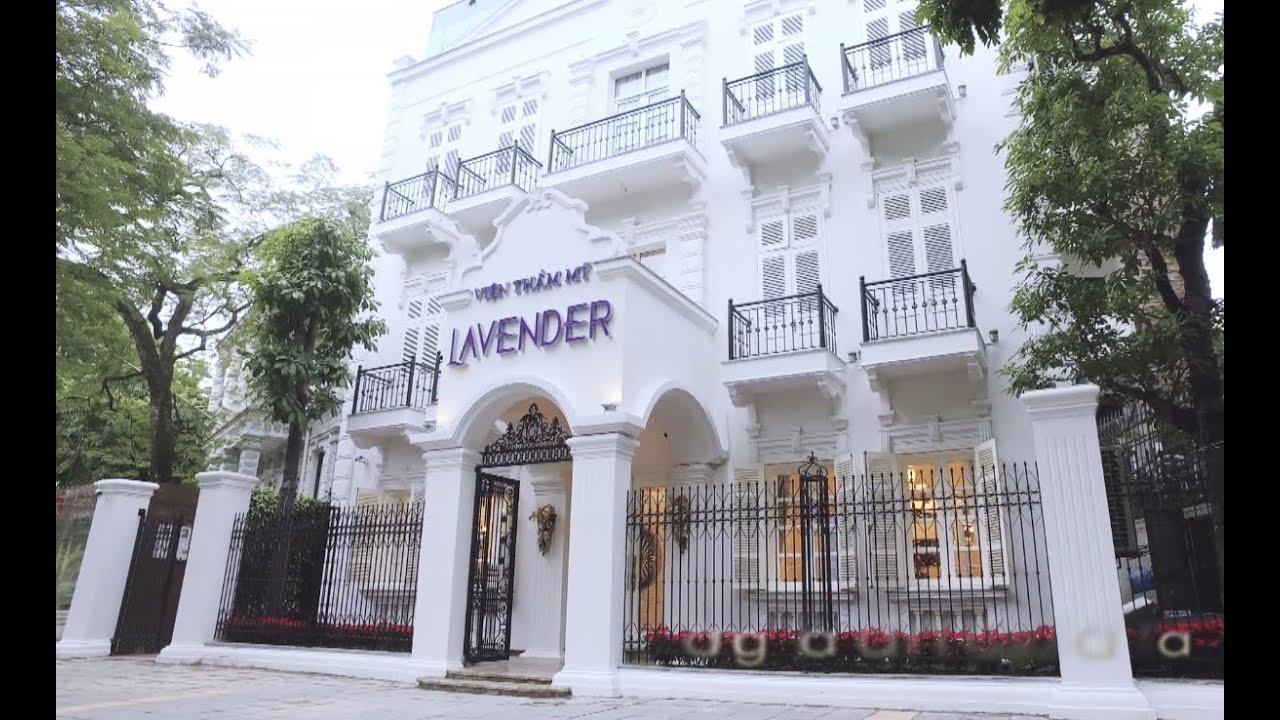 Viện thẩm mỹ 5 sao Lavender – xứng tầm đẳng cấp làm đẹp số 1 Việt Nam