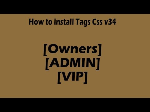 8th# How To Install Tags [Owners],[ADMIN],[VIP] & Setup Tags Css V34.