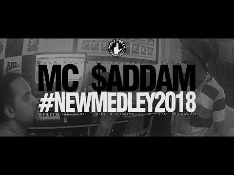 Mc $addam - 001 #NewMedley 2018 (prod. BASE Mc) [BOLA PRETA PRODUÇÕES]