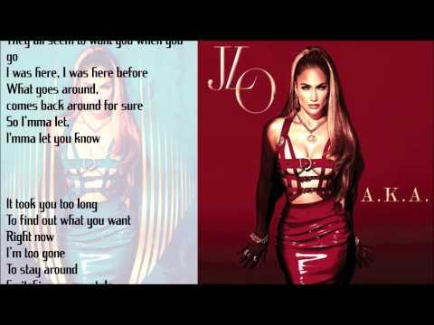 Jennifer Lopez - A.K.A  ft. T.I (Lyrics)
