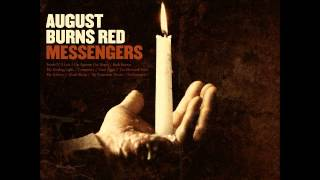 August Burns Red - Messengers (Full Album) (HQ)