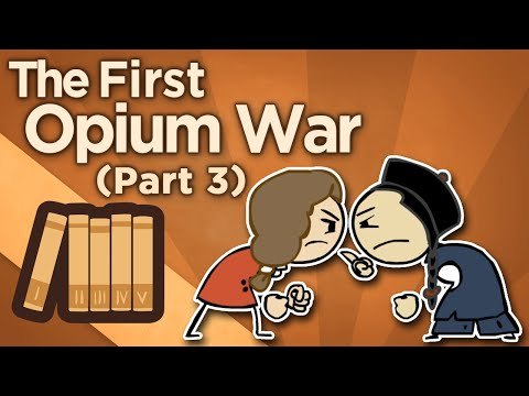 First Opium War - III: Gunboat Diplomacy - Extra History