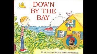 Down By The Bay: Raffi original Song & Lyrics