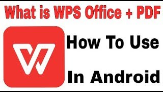 What is WPS Office + PDF || How Work This App And Use Application in Android screenshot 3