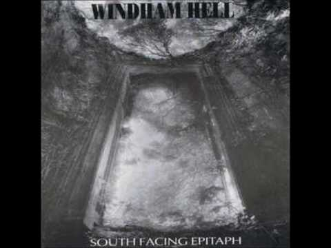 Windham Hell - South Facing Epitaph (full album)