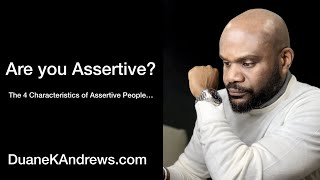 Are You Assertive?