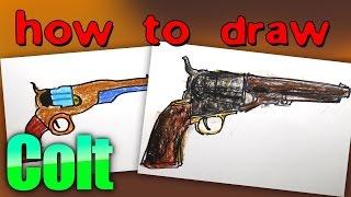how to draw a gun Colt