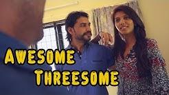 Awesome Threesome Fun Comedy | HON Originals