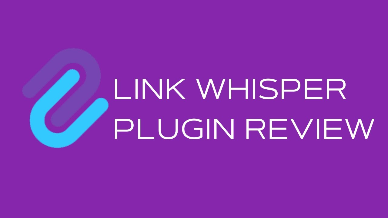 Build Smart Internal Links with Link Whisper - Link Whisper Plugin Review
