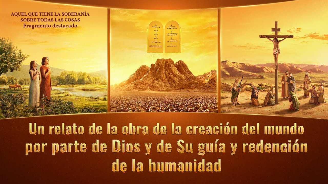 """Documental en español """"Aquel que tiene la soberanía sobre todas las cosas"""" Escena 2 - Un relato de obra de creación del mundo por parte de Dios y de Su guía y redención de la humanidad"""