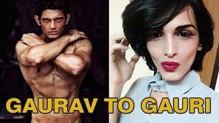 Indian Model's Journey From Gaurav To Gauri ??