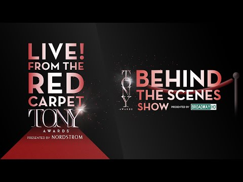 2016 Tonys Awards: Live From the Red Carpet & Behind the Scenes Show
