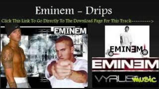 Eminem - Drips