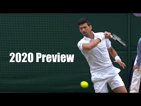 Novak Djokovic 2020 Season Preview