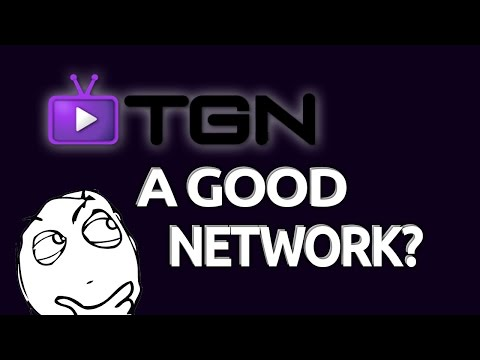 Is TGN a GOOD Network to Partner With?  (Personal Experience/Opinion)