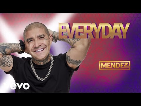 Mendez - Everyday (Audio)