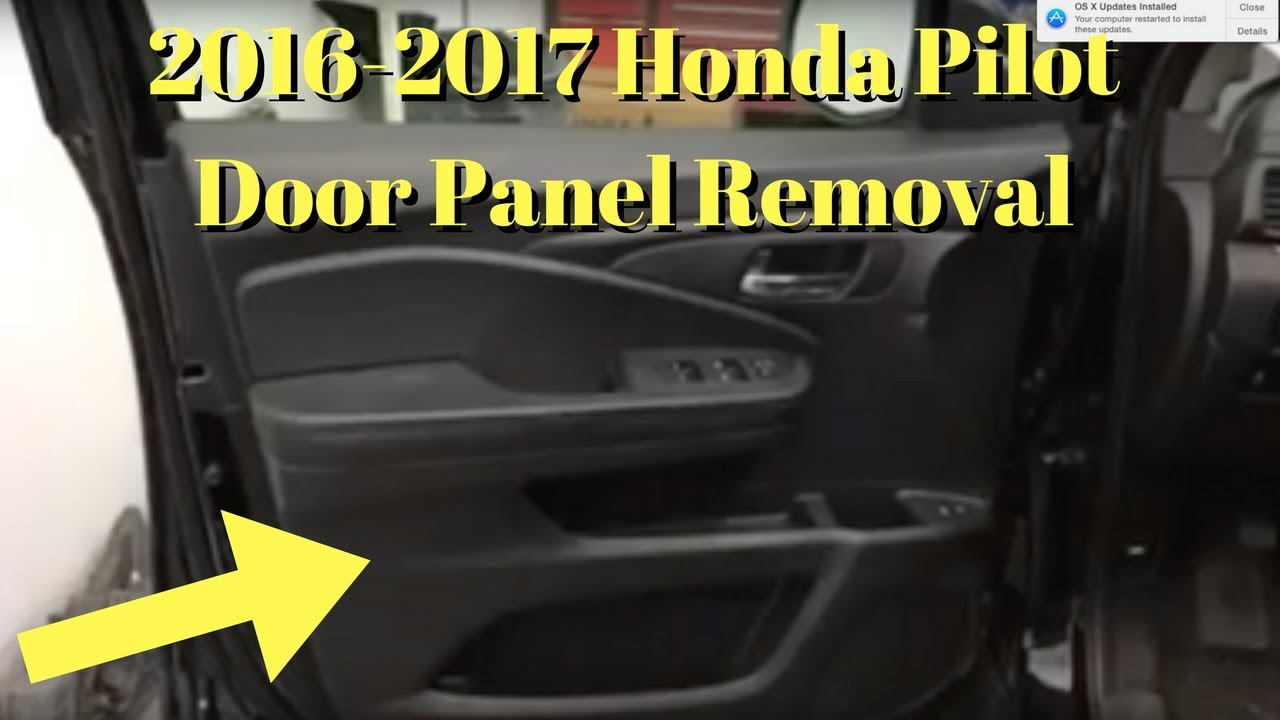 2016 2017 2018 Honda Pilot --- Door Panel Removal Replace Install How to Remove - YouTube