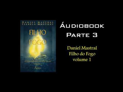 daniel-mastral---filho-do-fogo-volume-1---parte-3
