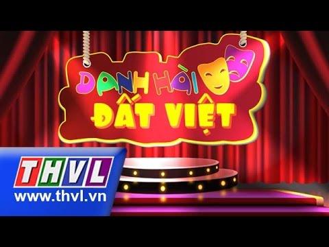 THVL   Danh hài đất Việt - Tập 24: Chí Tài, Thu Trang, Ngọc Lan, Ngô Kiến Huy, Hồ Quang Hiếu