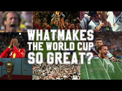 What Makes The World Cup So Great?
