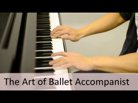 The Art of Ballet Accompanist