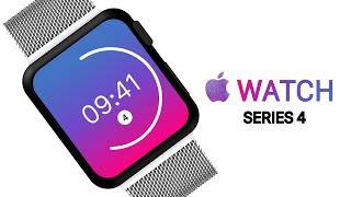 NEW Apple Watch 4 (2018) - Leaks & Rumors!